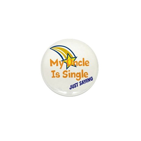 My Uncle Is Single, Just Sayi Mini Button