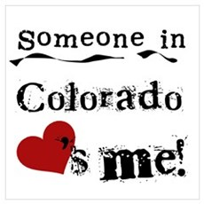 Someone in Colorado Poster