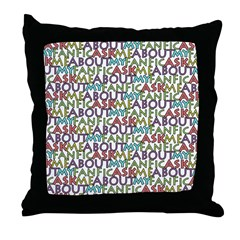Ask Me Throw Pillow