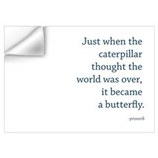 """Caterpillar Proverb"" Wall Decal"