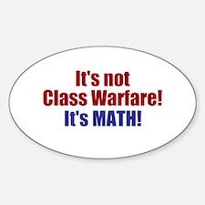 It's Not Class Warfare Decal