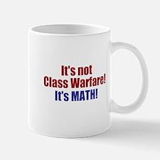 It's Not Class Warfare Mug