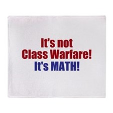It's Not Class Warfare Throw Blanket