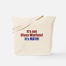 It's Not Class Warfare Tote Bag