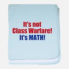 It's Not Class Warfare baby blanket