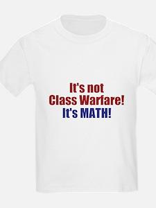It's Not Class Warfare T-Shirt