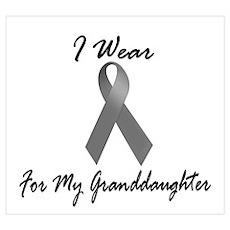I Wear Grey For My Granddaughter 1 Pri Poster
