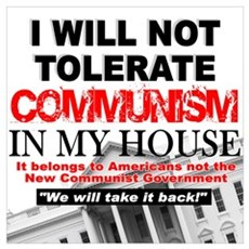 """""""I Will Not Tolerate Communism in My House"""" Framed Poster"""