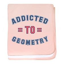 Addicted to Geometry baby blanket