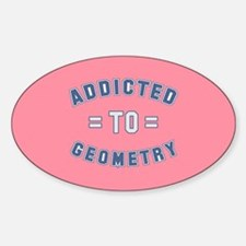 Addicted to Geometry Sticker (Oval)
