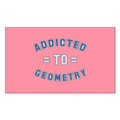 Addicted to Geometry Sticker (Rectangle)
