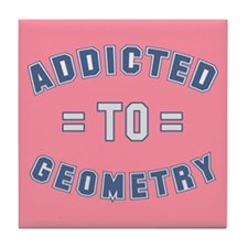 Addicted to Geometry Tile Coaster