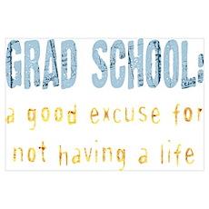 Grad School Poster