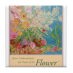 """""""Power of the Flower""""(TM) Tile Coaster"""