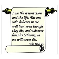 John 11:25-26 Poster