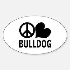 Peace Love Bulldog Sticker (Oval)