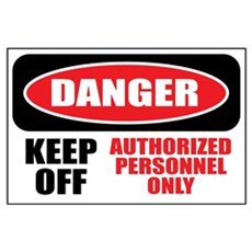 Danger Authorized Poster