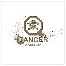 Danger Wrestler Poster