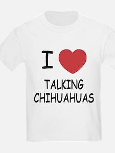 I heart talking chihuahuas T-Shirt