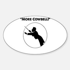 """Mahler """"More Cowbell!"""" Sticker (Oval)"""