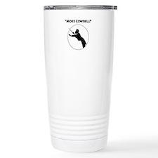 """Mahler """"More Cowbell!"""" Travel Mug"""