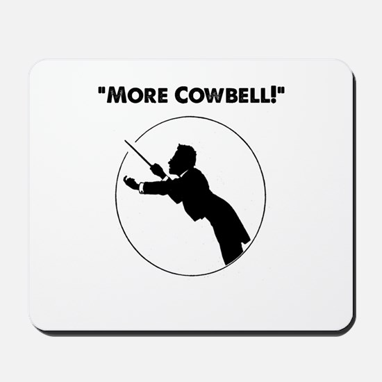 "Mahler ""More Cowbell!"" Mousepad"