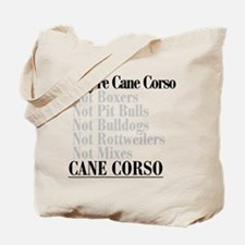 They're Cane Corso Tote Bag
