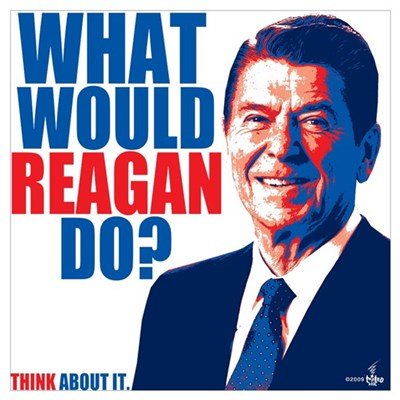 What Would Reagan Do? Design Poster