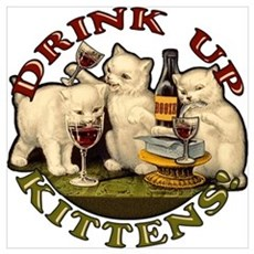 Drink Up Kittens Poster