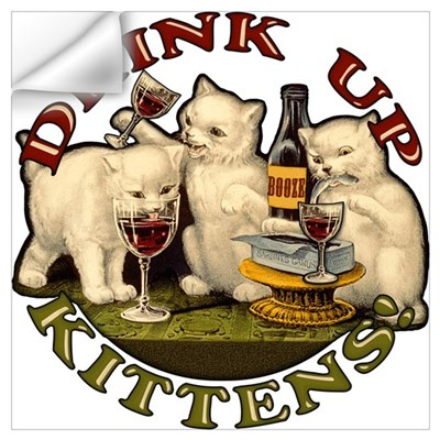 Drink Up Kittens Wall Decal