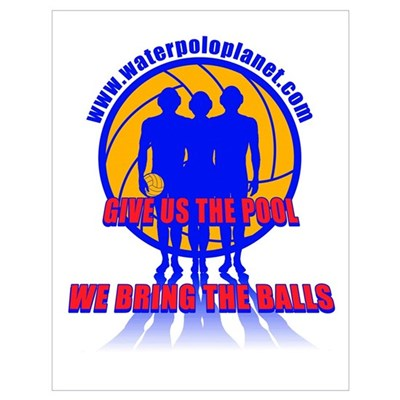 We Bring the Balls Poster