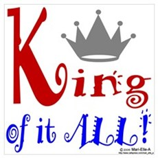 King of it ALL! Poster