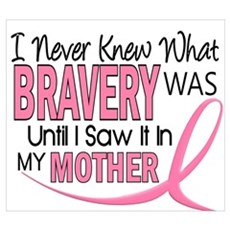Bravery (Mother) Breast Cancer Awareness Framed Pa Poster