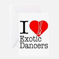 I Love Exotic Dancers Greeting Card