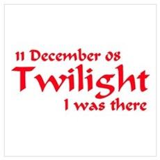 Twilight I was there Australia Poster
