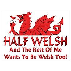 ...Half Welsh... Poster