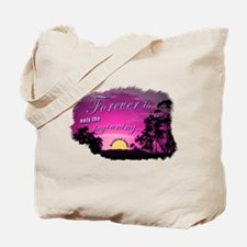 Forever The Beginning Tote Bag