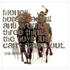 Will Rogers Horse Racing Quot Poster
