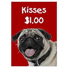 Pug Kisses Poster