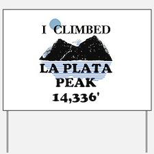 La Plata Peak Yard Sign