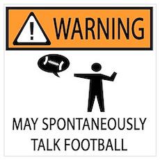 Spontaneously Talks About Football Pri Poster