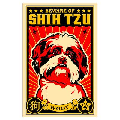 Beware of SHIH TZU! Poster