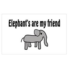 Elephants are my Friends Poster