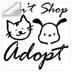 Don't Shop, Adopt Wall Decal