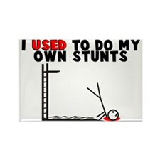 Used To Do Own Stunts Rectangle Magnet