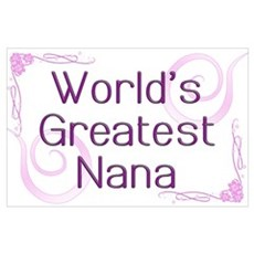 World's Greatest Nana Poster