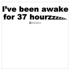 I've been a awake Poster