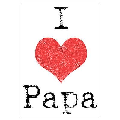 I love Papa Poster