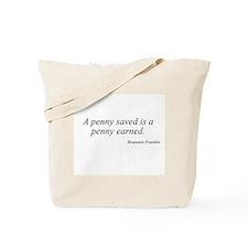 Benjamin Franklin quote 8 Tote Bag