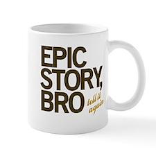 Epic Story Bro Mug